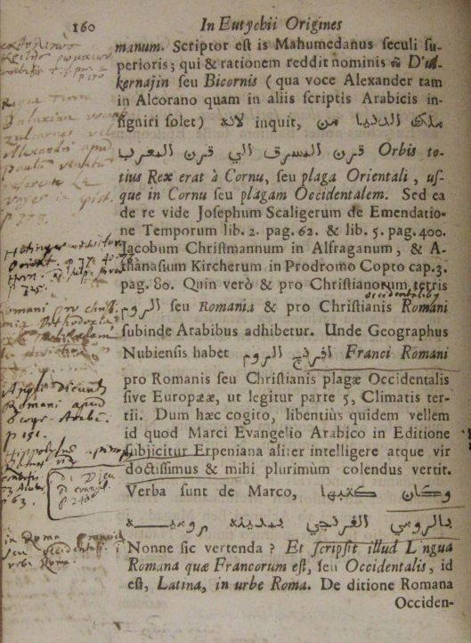 This same copy of the Annals of Eutychius has been heavily annotated by a previous owner. [OL: Wri H I 33 2]